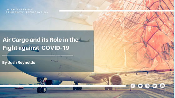 AIR CARGO AND ITS ROLE IN THE FIGHT AGAINST COVID-19